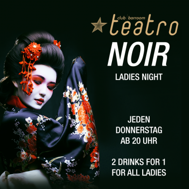 Teatro Noir – Ladies Night*