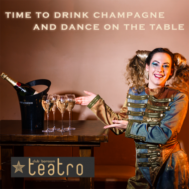 Time to drink Champagne @ Teatro