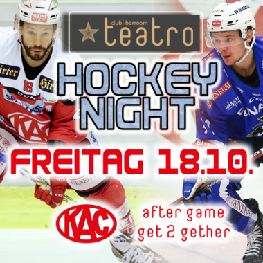 Hockey Night @ Teatro – it´s Derby-Time in Klagenfurt