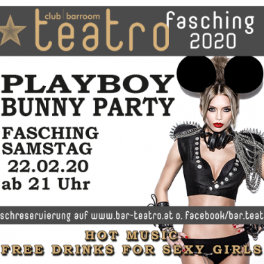 Teatro goes Fasching: Playboy Bunny Party