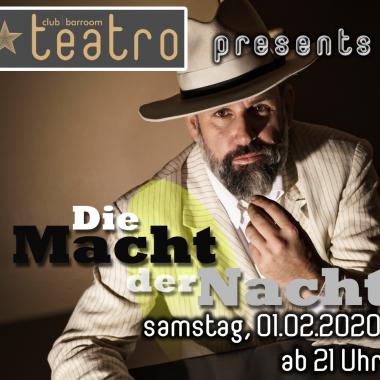 Teatro presents Die Macht der Nacht