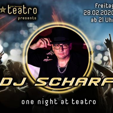 Teatro presents One night at teatro – mit DJ Scharf
