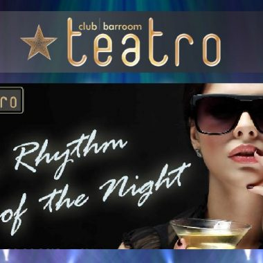 Teatro´s the rythm of the night